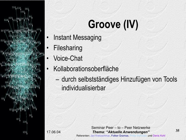 Groove (IV)