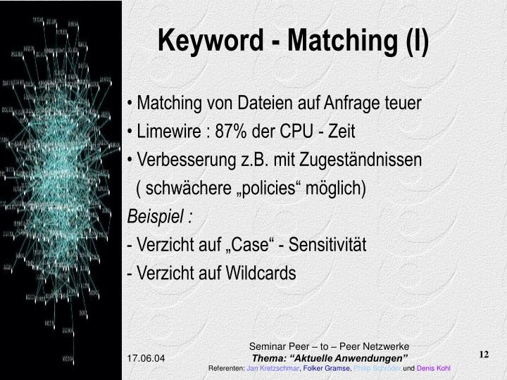 Keyword - Matching (I)