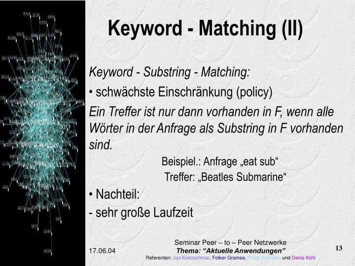 Keyword - Matching (II)