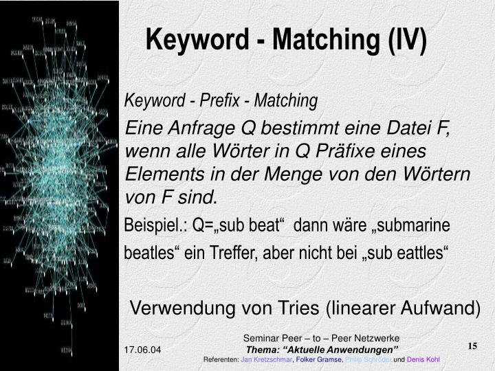 Keyword - Matching (IV)