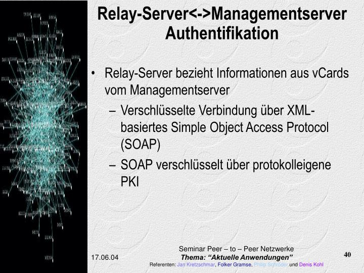 Relay-Server<->Managementserver Authentifikation