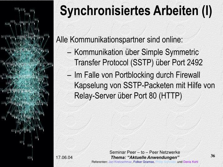 Synchronisiertes Arbeiten (I)