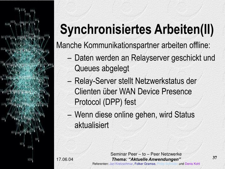Synchronisiertes Arbeiten(II)