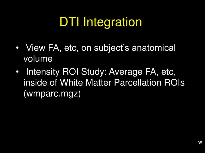 DTI Integration