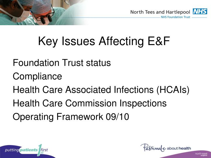 Key issues affecting e f