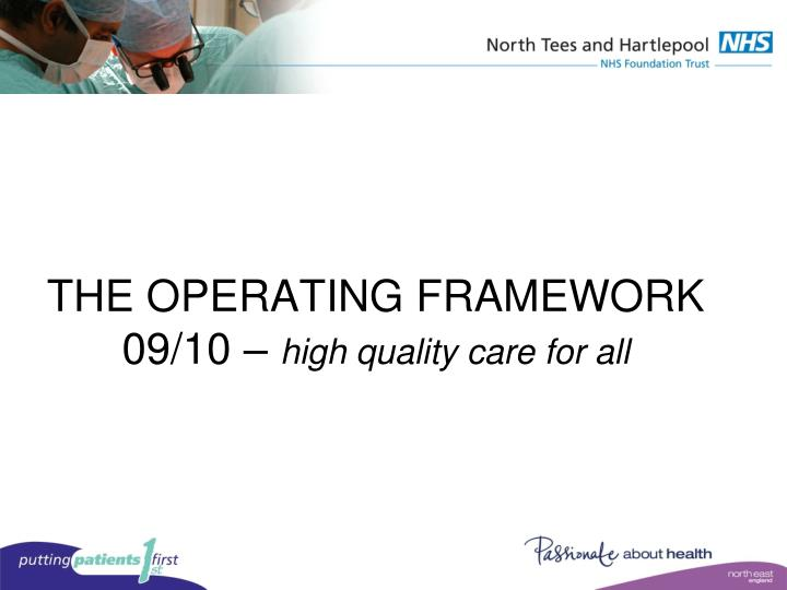THE OPERATING FRAMEWORK