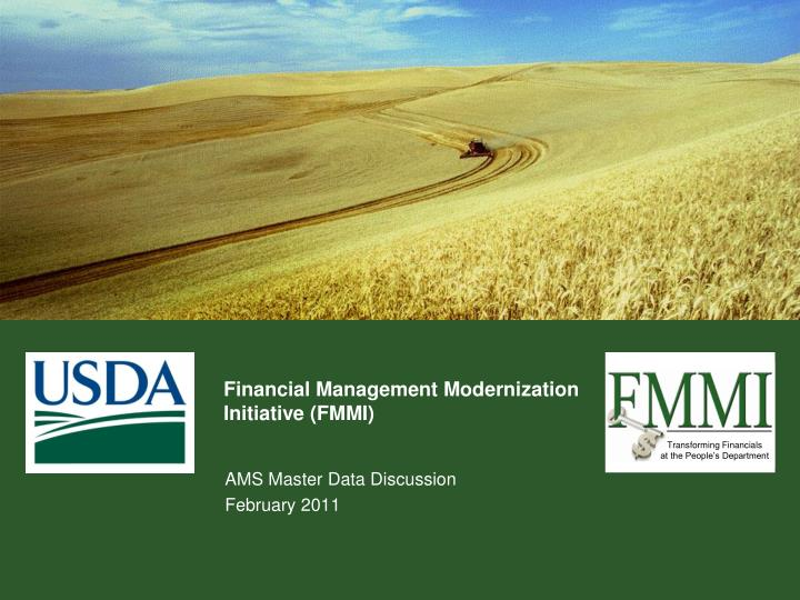 Financial management modernization initiative fmmi