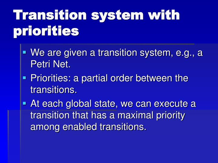 Transition system with priorities