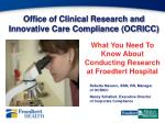 office of clinical research and innovative care compliance ocricc