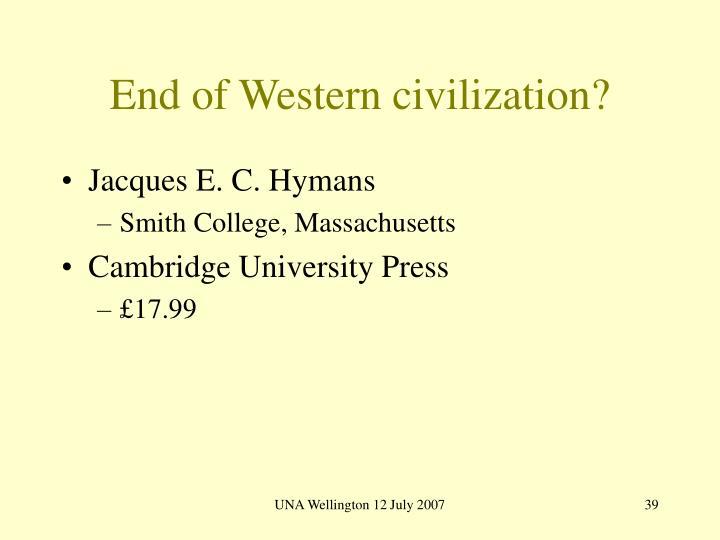 End of Western civilization?