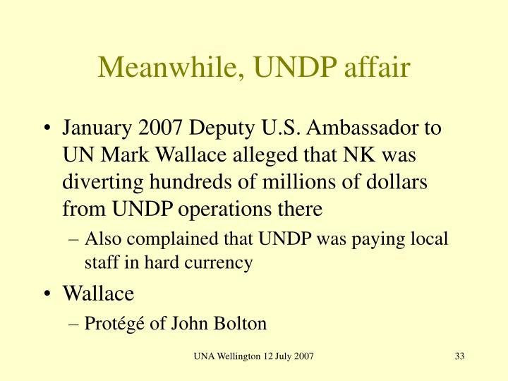 Meanwhile, UNDP affair