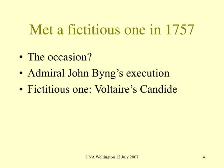 Met a fictitious one in 1757