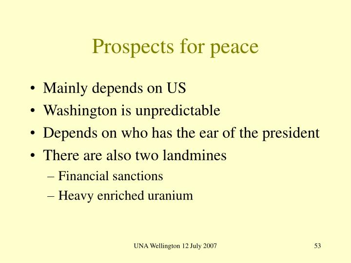 Prospects for peace