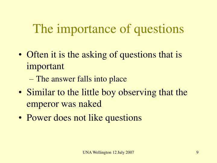 The importance of questions