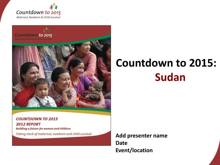 Countdown to 2015 sudan