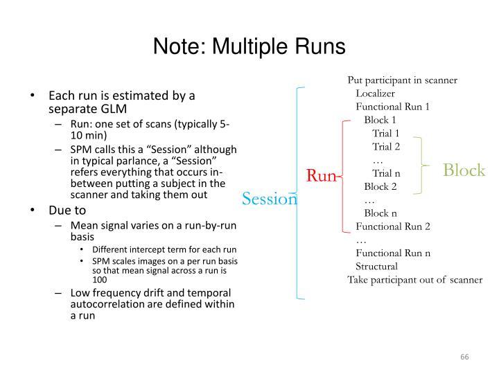 Note: Multiple Runs
