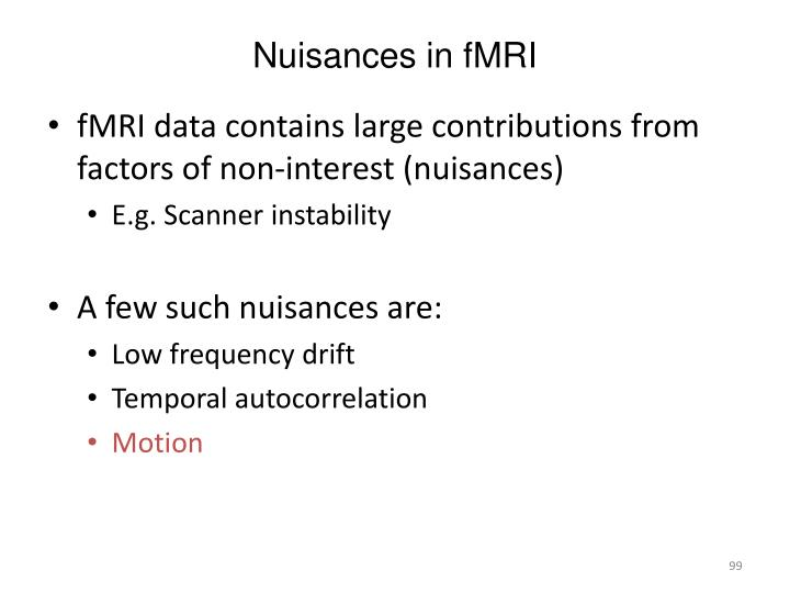 Nuisances in fMRI