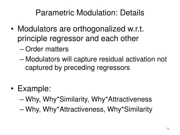 Parametric Modulation: Details