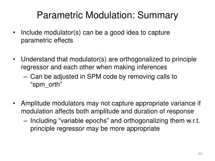 Parametric Modulation: Summary