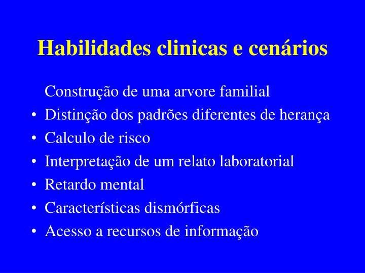 Habilidades clinicas e cenários