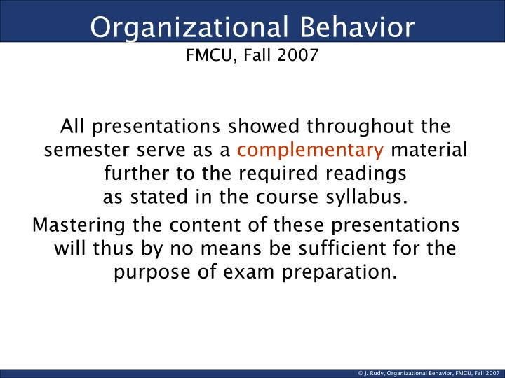 Organizational behavior fmcu fall 2007