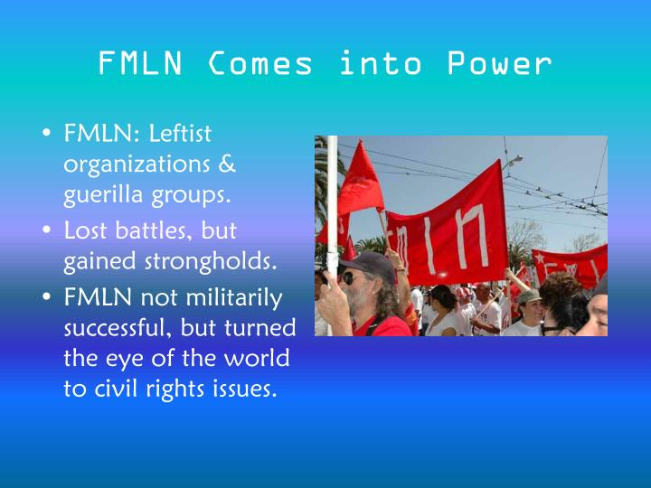 FMLN Comes into Power