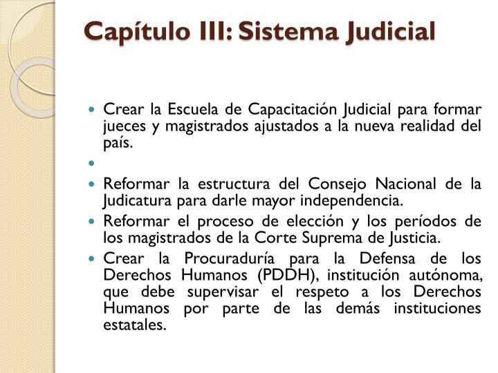 Capítulo III: Sistema Judicial