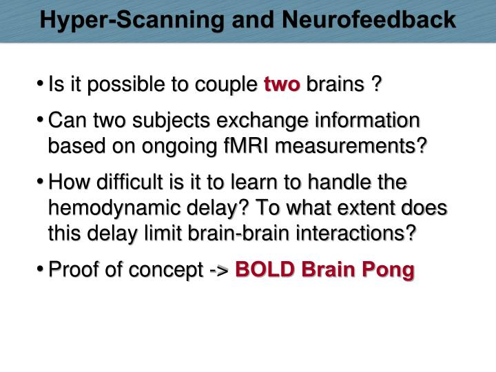 Hyper-Scanning and Neurofeedback