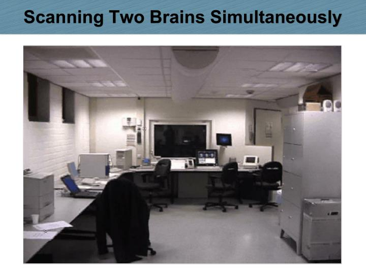 Scanning Two Brains Simultaneously