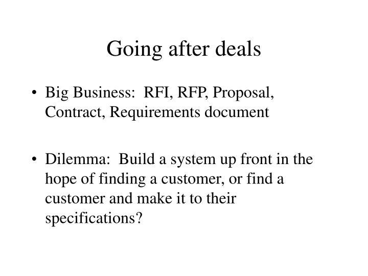Going after deals