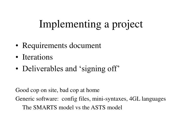 Implementing a project