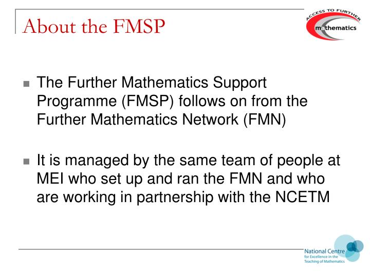 About the FMSP
