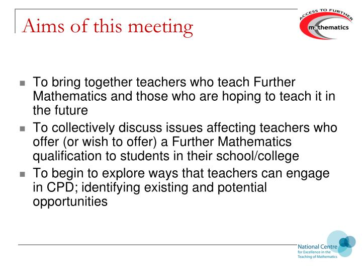 Aims of this meeting