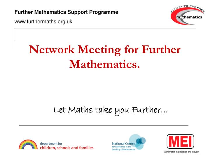 Network meeting for further mathematics