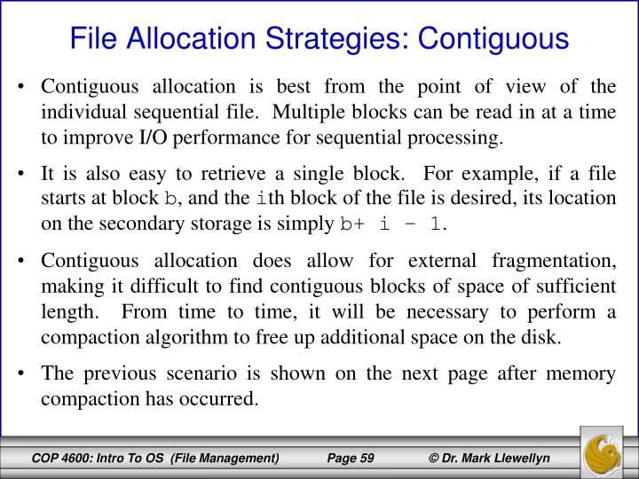 Contiguous allocation is best from the point of view of the individual sequential file.  Multiple blocks can be read in at a time to improve I/O performance for sequential processing.