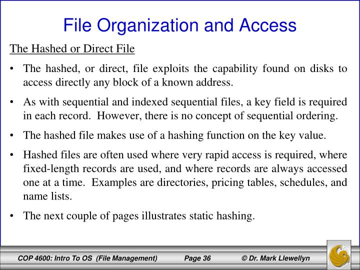 The Hashed or Direct File