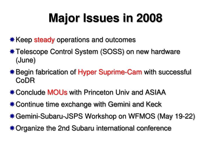Major Issues in 2008