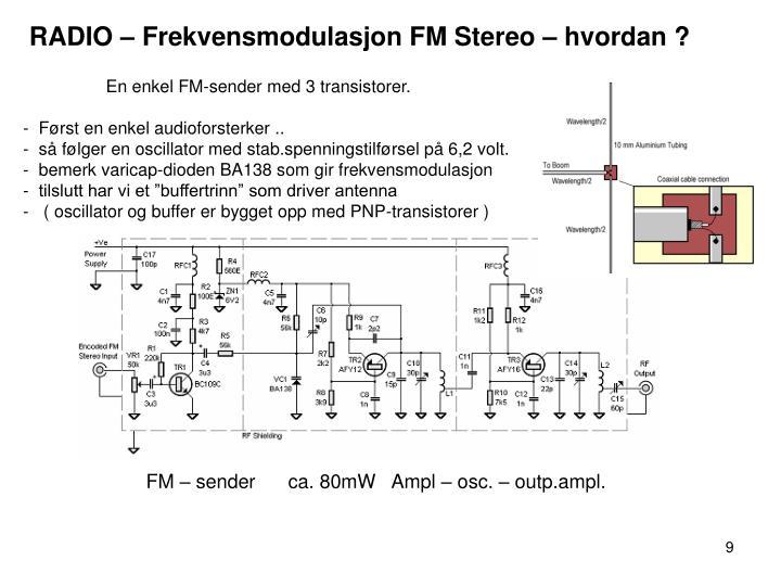 RADIO – Frekvensmodulasjon FM Stereo – hvordan ?
