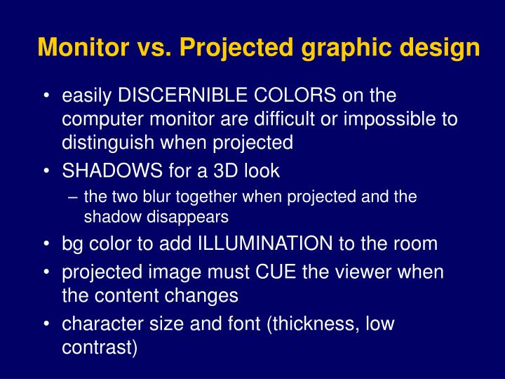 Monitor vs projected graphic design