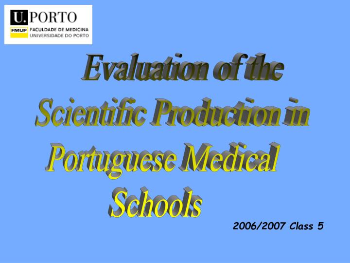 Evaluation of the