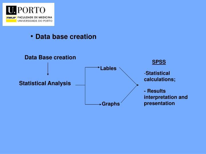 Data base creation