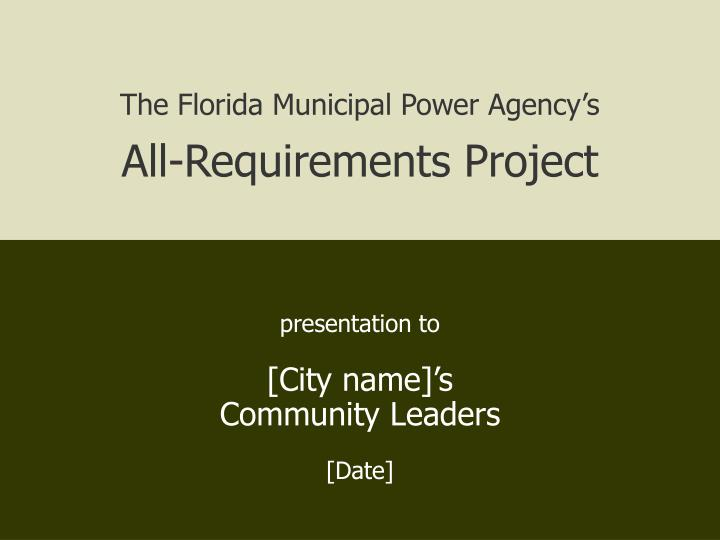 The Florida Municipal Power Agency's