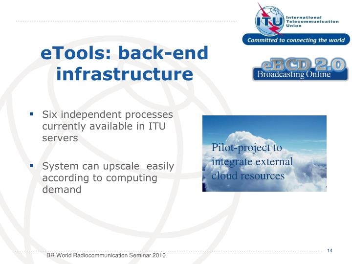 eTools: back-end infrastructure