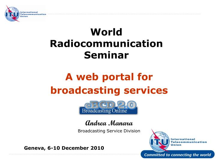 World radiocommunication seminar