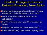 cardinal changes to contract earthwork excavation power station