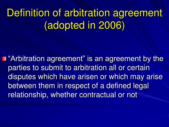 Definition of arbitration agreement