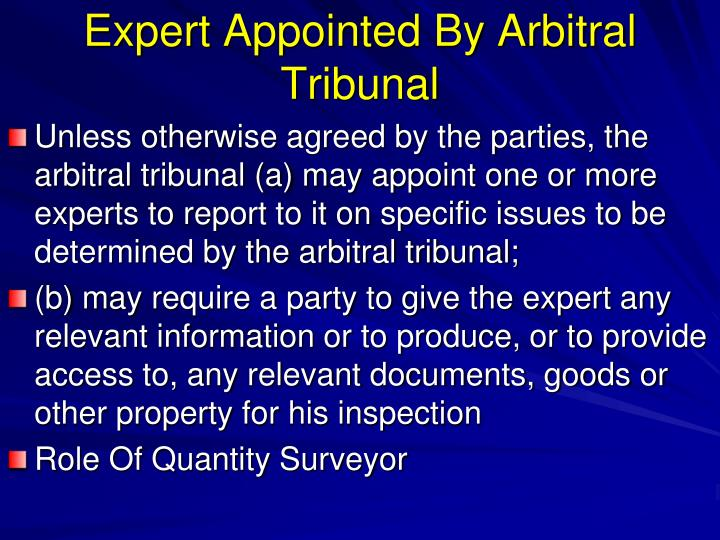 Expert Appointed By Arbitral Tribunal