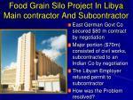 food grain silo project in libya main contractor and subcontractor