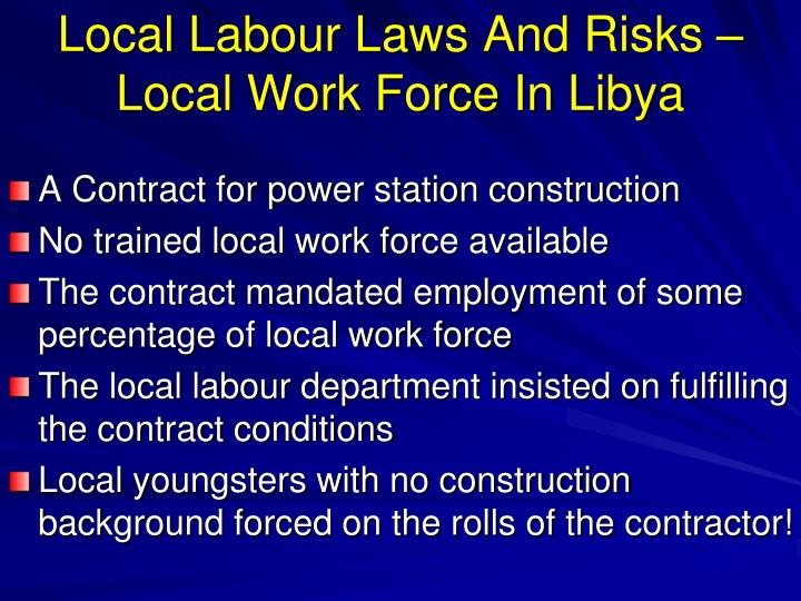 Local Labour Laws And Risks –