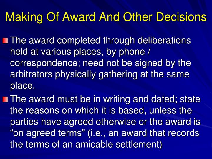Making Of Award And Other Decisions